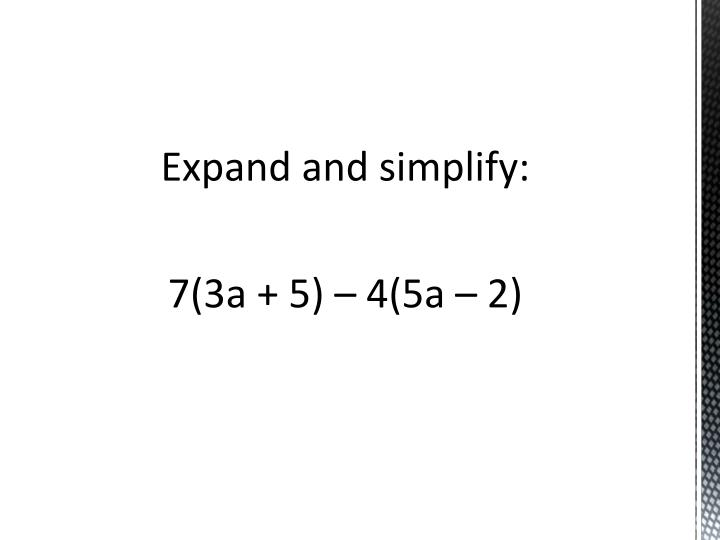 Expand and simplify: