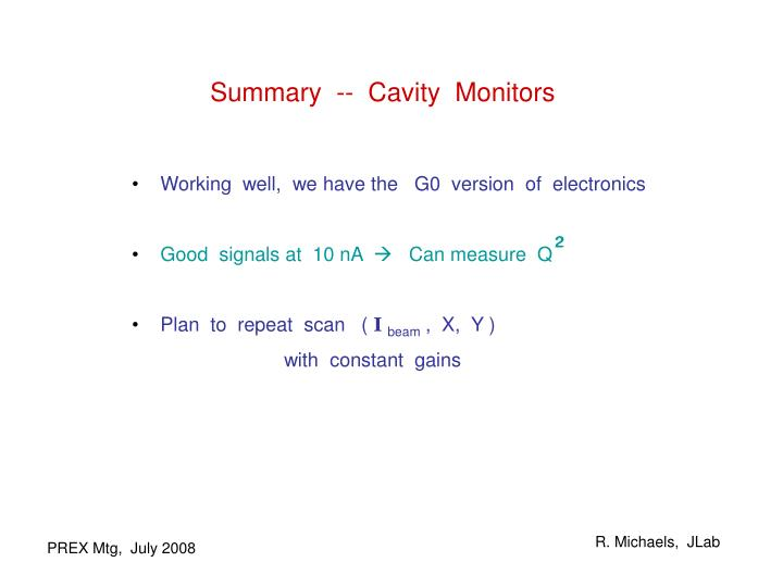 Summary  --  Cavity  Monitors