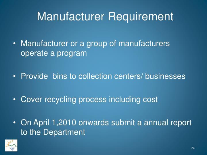 Manufacturer Requirement