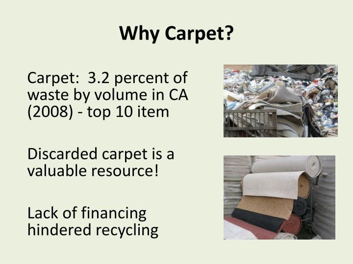 Why Carpet?