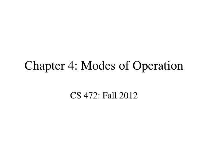 chapter 4 modes of operation n.