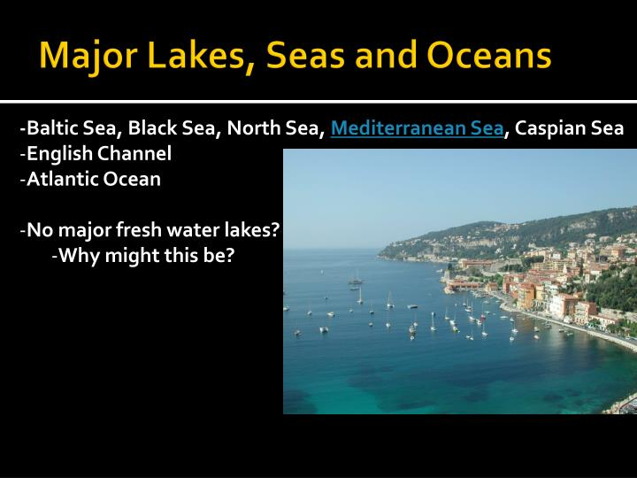Major Lakes, Seas and Oceans