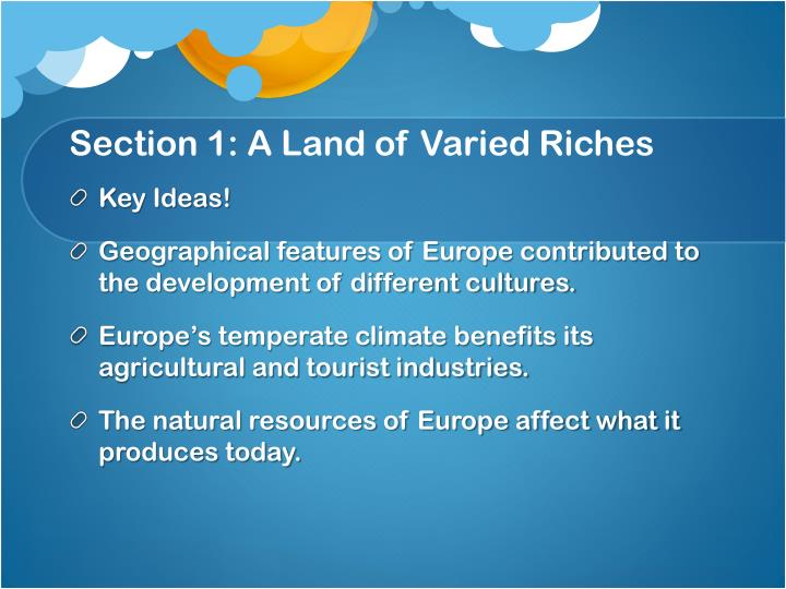 Section 1 a land of varied riches