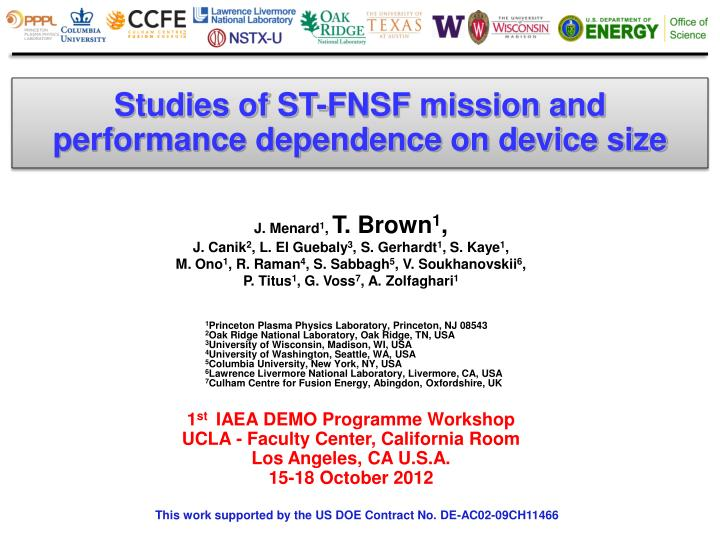 Studies of ST-FNSF mission and performance dependence on device size
