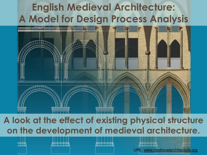 English Medieval Architecture: