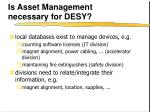 is asset management necessary for desy1