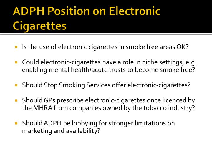 ADPH Position on Electronic Cigarettes