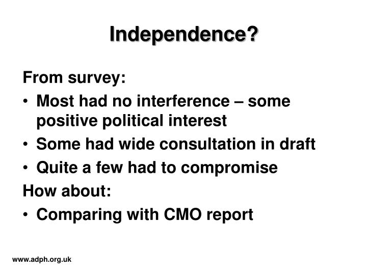 Independence?