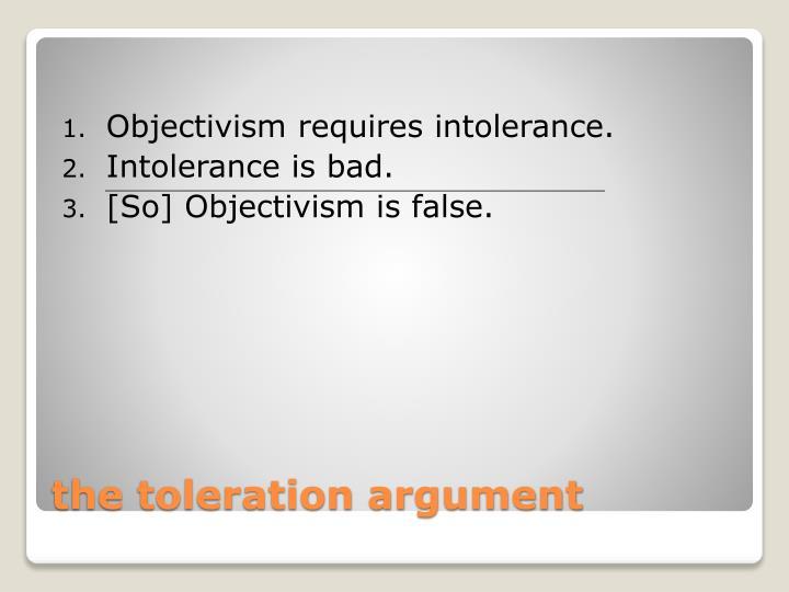 Objectivism requires intolerance.