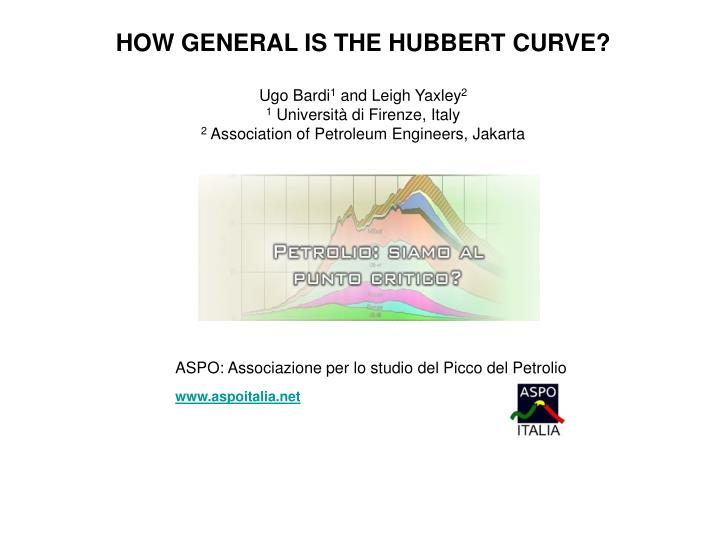 HOW GENERAL IS THE HUBBERT CURVE?