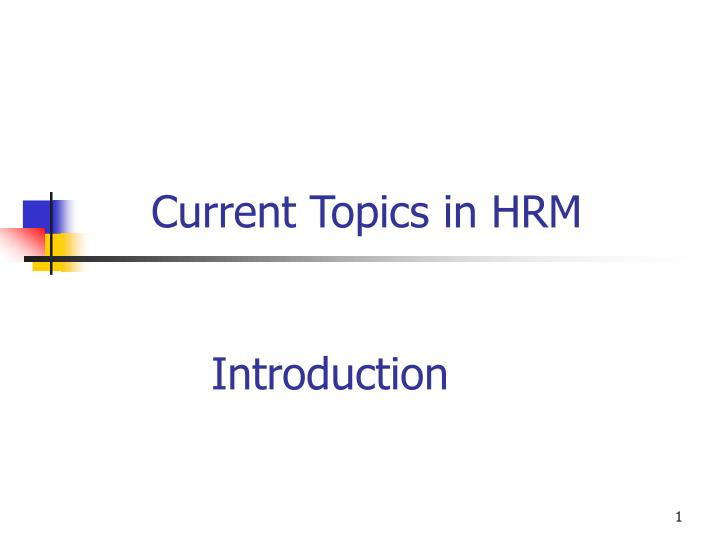current topics in hrm n.