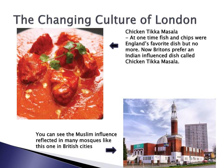 The Changing Culture of London