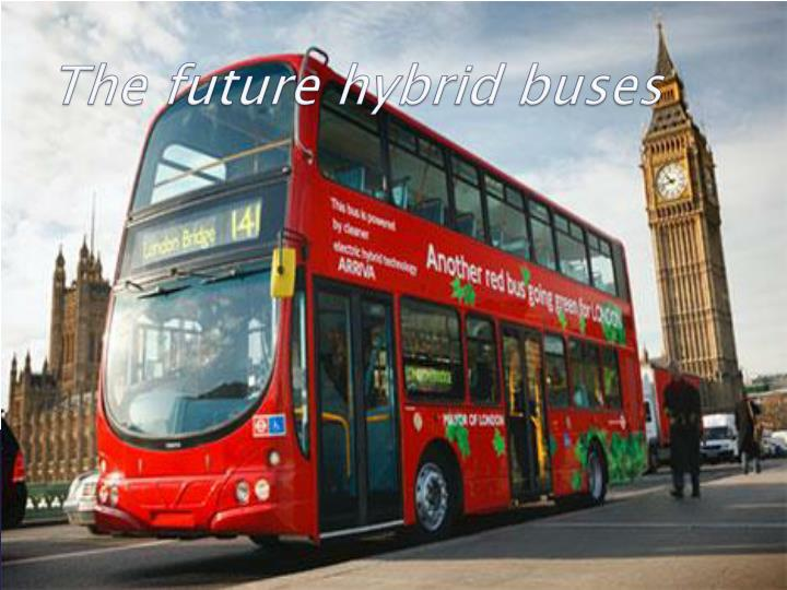 The future hybrid buses