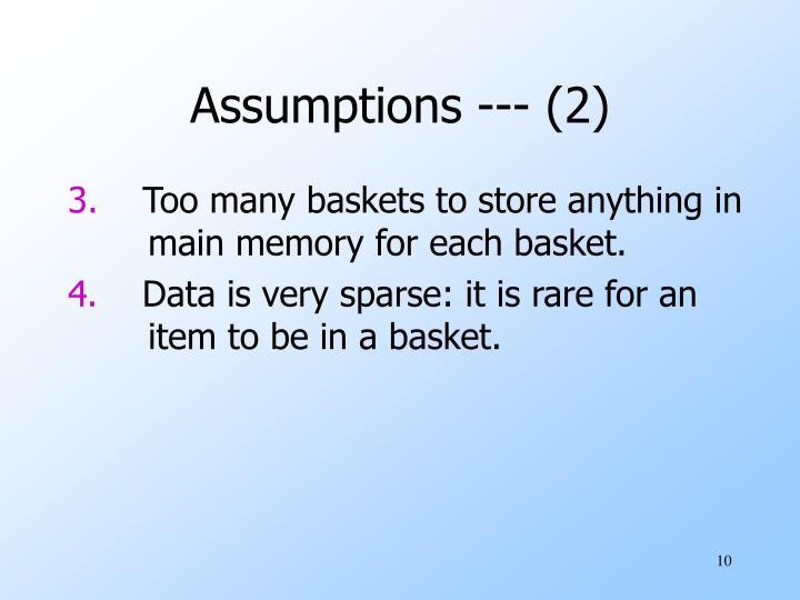 Assumptions --- (2)