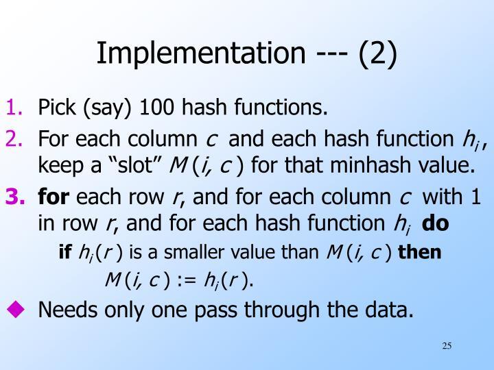 Implementation --- (2)