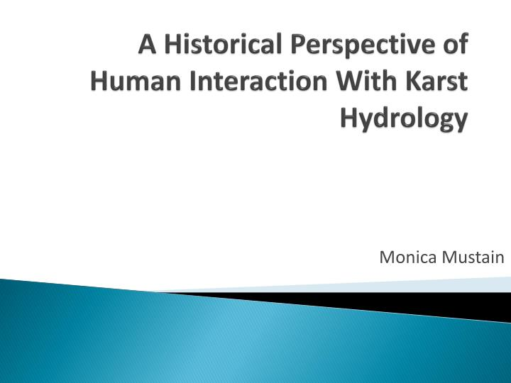a historical perspective of human interaction with karst hydrology n.