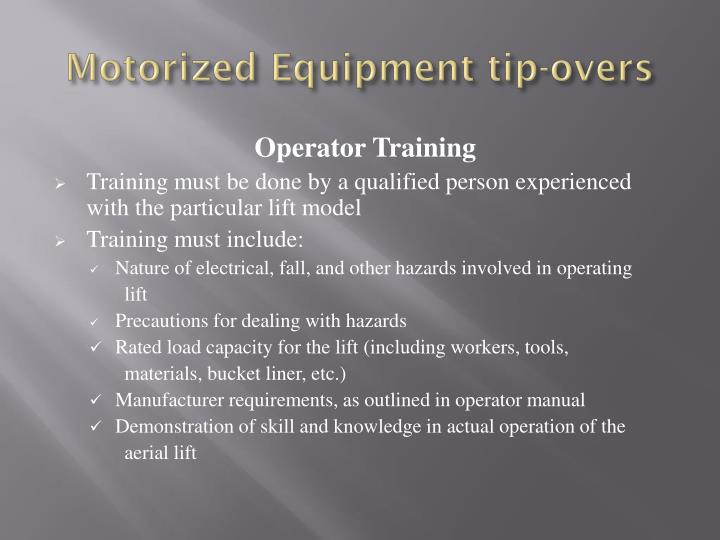 Motorized Equipment tip-overs