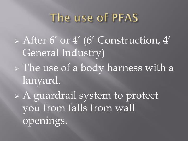 The use of PFAS