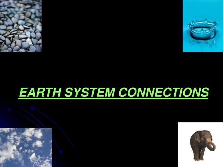 EARTH SYSTEM CONNECTIONS