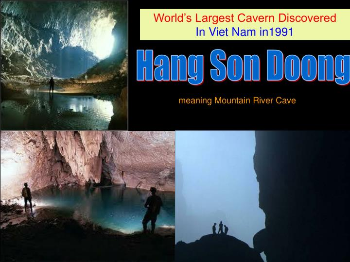 World's Largest Cavern Discovered