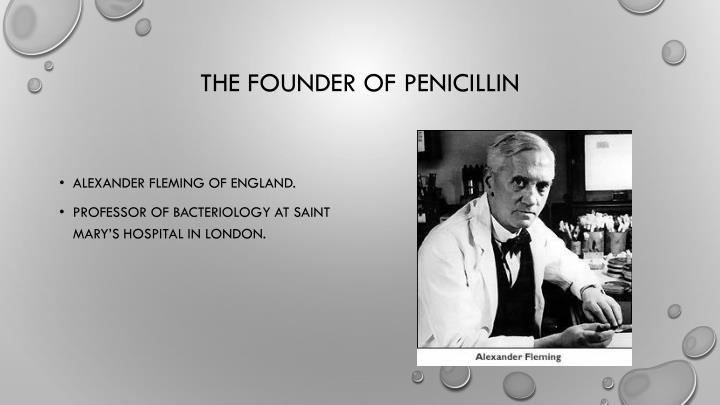 The founder of penicillin