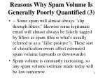 reasons why spam volume is generally poorly quantified 3
