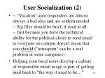 user socialization 2