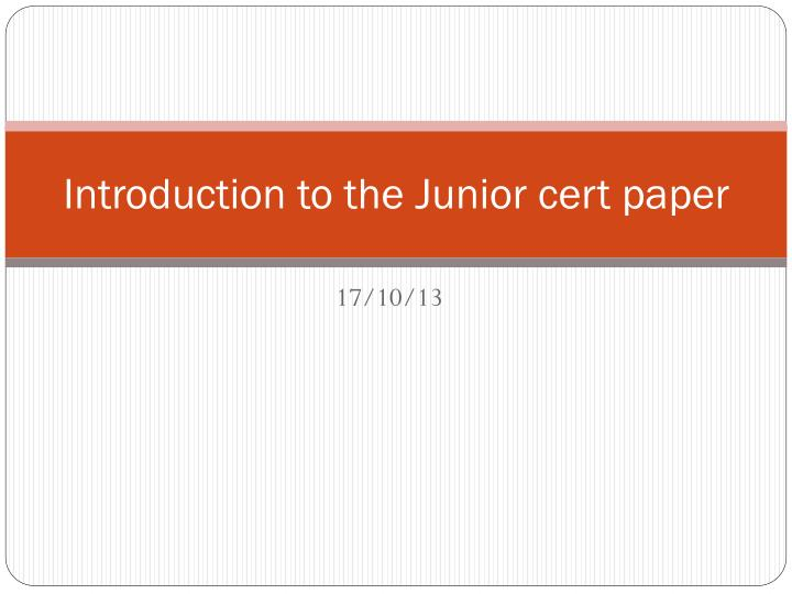 introduction to the junior cert paper n.