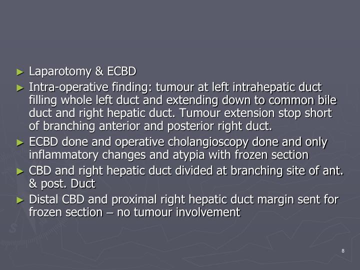 Laparotomy & ECBD