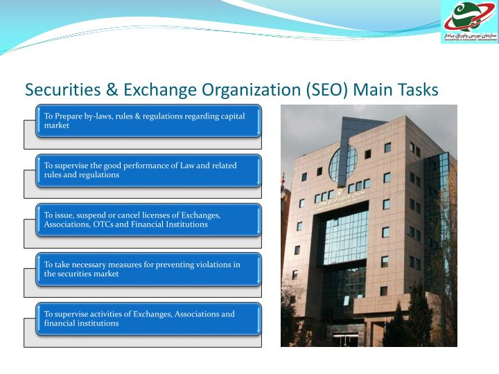 Securities & Exchange Organization (SEO) Main Tasks