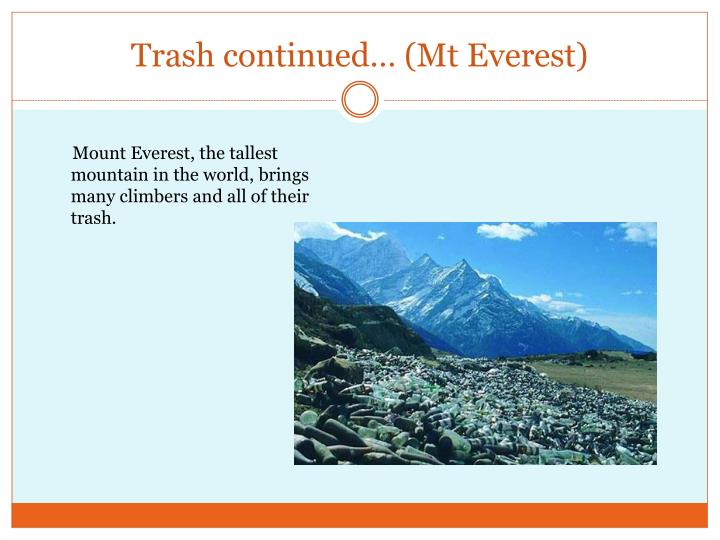 Trash continued… (Mt Everest)