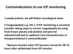 contraindications to use icp monitoring