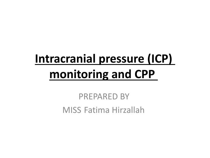 intracranial pressure icp monitoring and cpp n.
