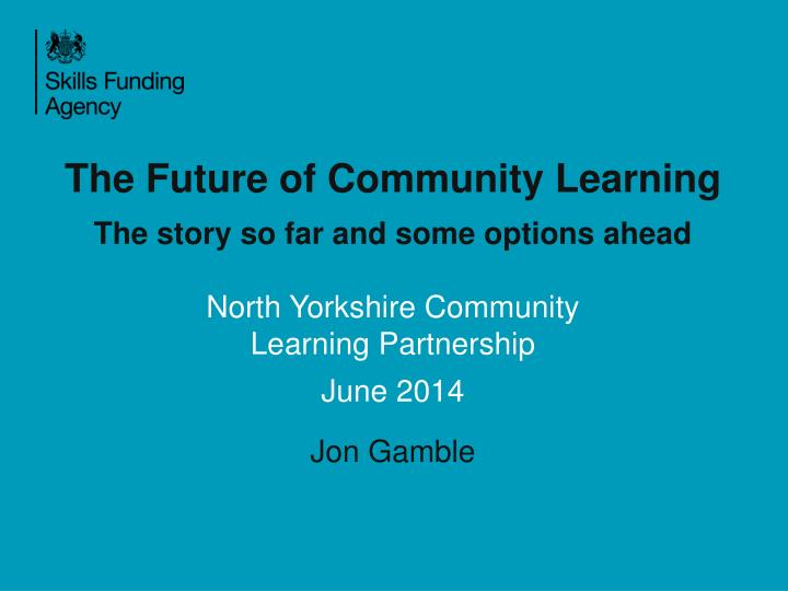 The Future of Community Learning