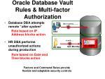 oracle database vault rules multi factor authorization