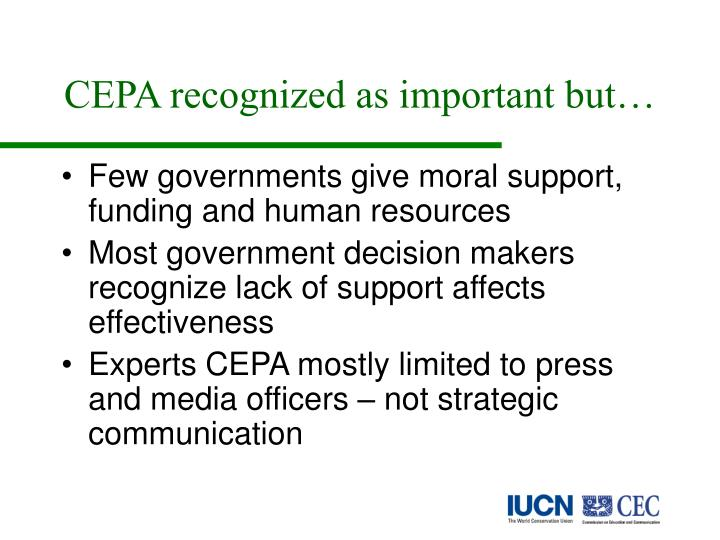 CEPA recognized as important but…