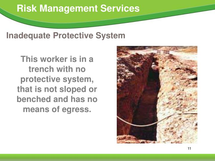 Inadequate Protective System