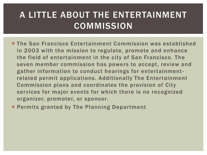A little about the entertainment commission