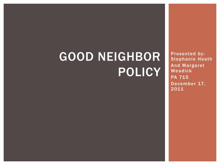 Good neighbor policy