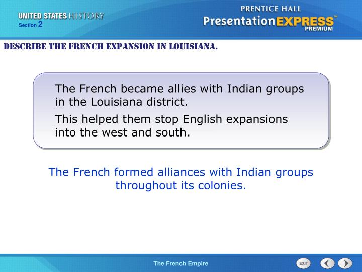 Describe the French expansion in Louisiana.