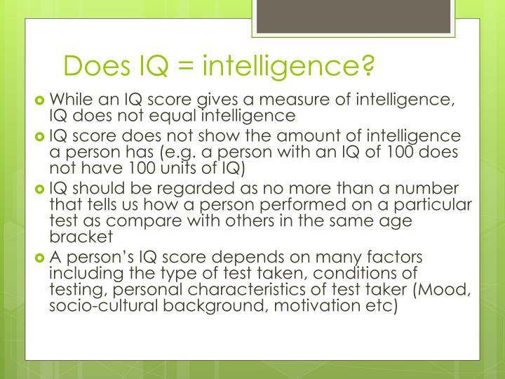 Does IQ = intelligence?