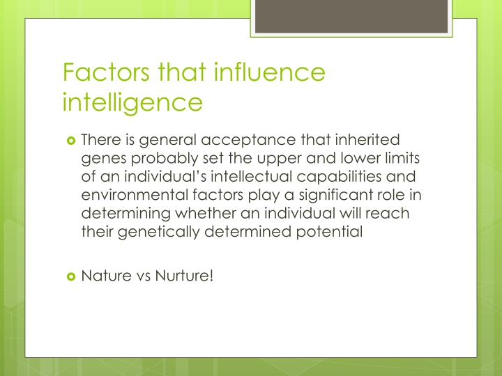 Factors that influence intelligence