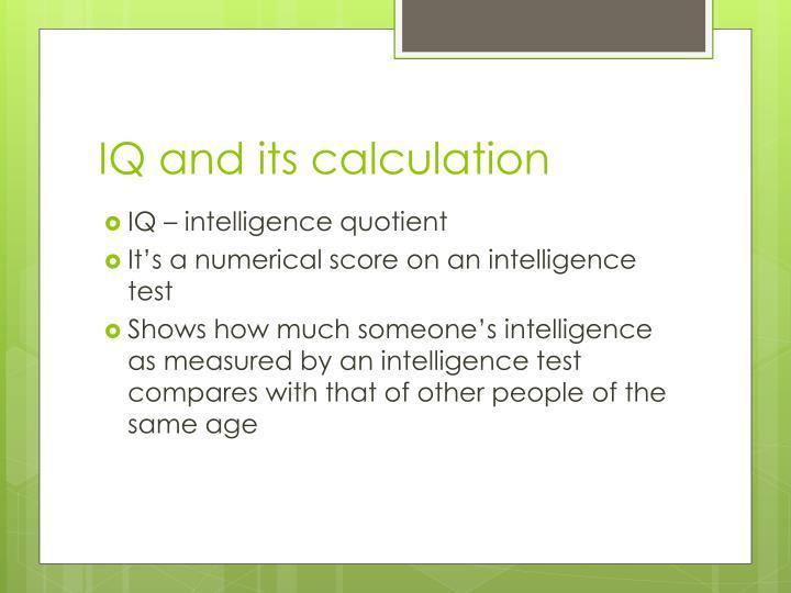IQ and its calculation