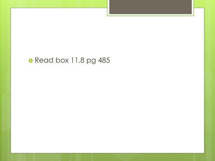 Read box 11.8 pg 485