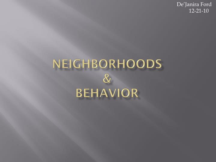 neighborhoods behavior n.