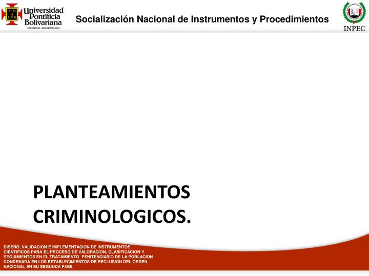 PLANTEAMIENTOS CRIMINOLOGICOS.