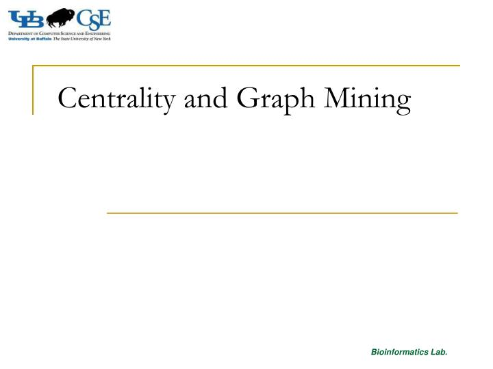 centrality and graph mining n.