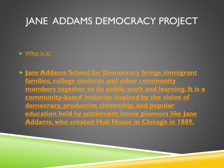Jane  Addams Democracy Project