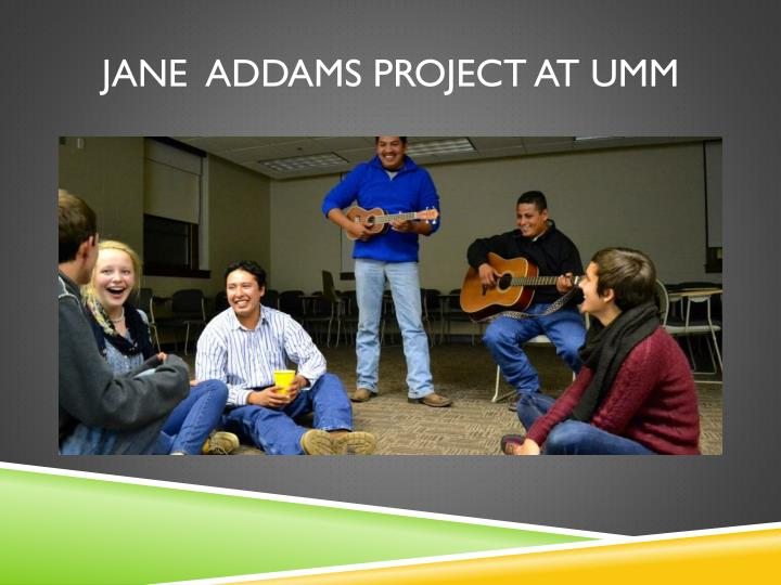 Jane  Addams Project at UMM