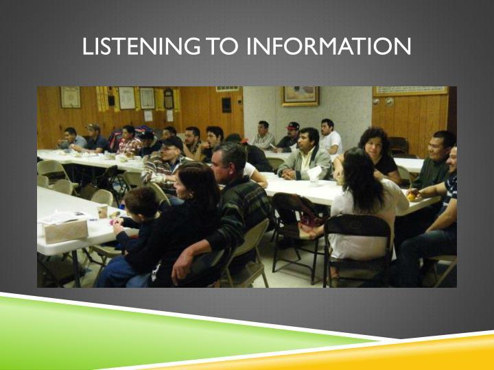Listening to information
